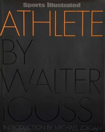 The book features more than 150 photos by Walter, plus anecdotes by many of the athletes he photographed.