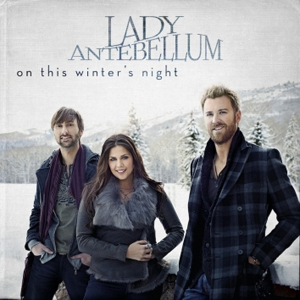 "The cover of Lady Antebellum's ""On This Winter's Night."" Photo by Jeff Lipsky."