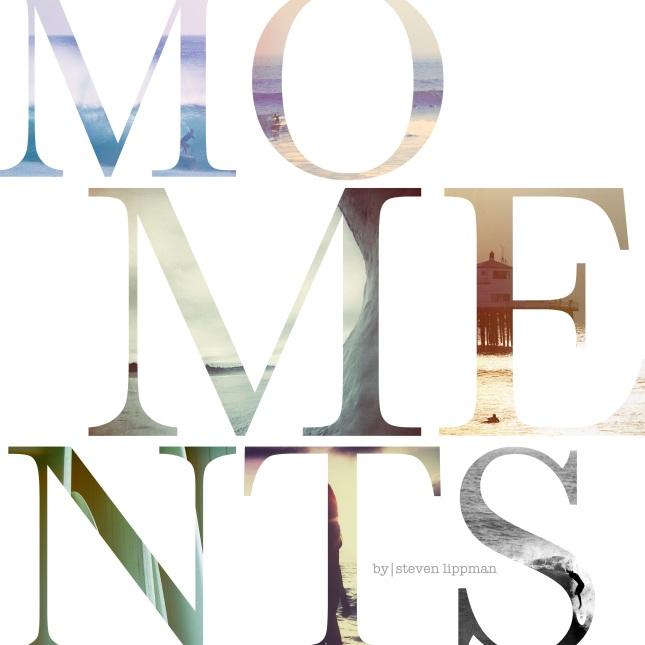MOMENTS-BY-STEVEN-LIPPMAN